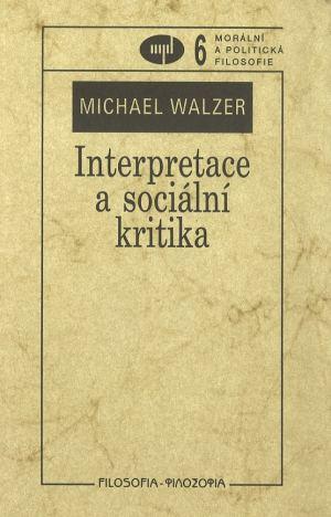 publikace Interpretace a sociální kritika