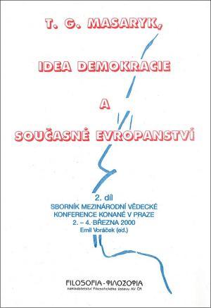publikace T. G. Masaryk, idea demokracie a současné evropanství II