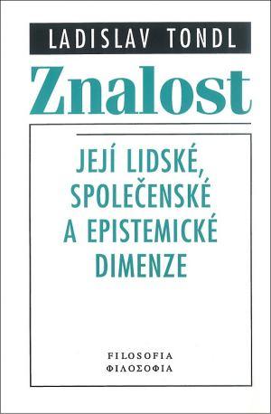 publikace Znalost a její lidské, společenské a epistemické dimenze