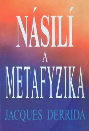 publikace Násilí a metafyzika