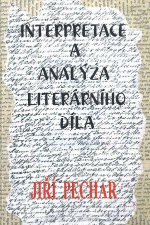 publikace Interpretace a analýza literárního díla
