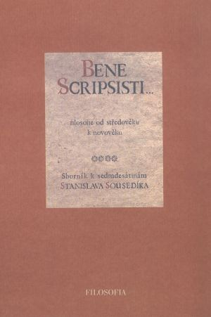 publikace Bene Scripsisti... Filosofie od středověku k novověku