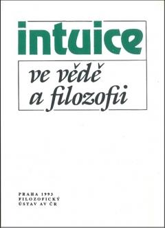 publikace Intuice ve vědě a filozofii