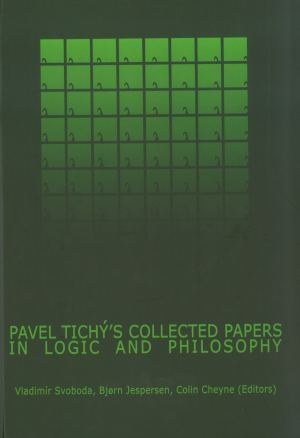 publikace Pavel Tichý's collected papers in logic and philosophy