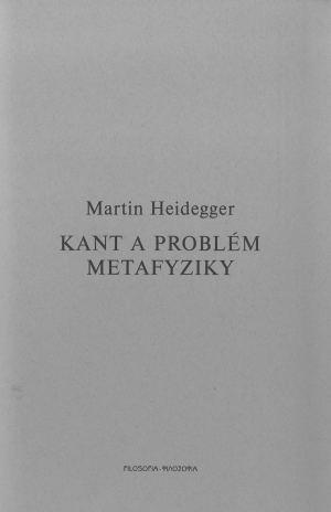publikace Kant a problém metafyziky