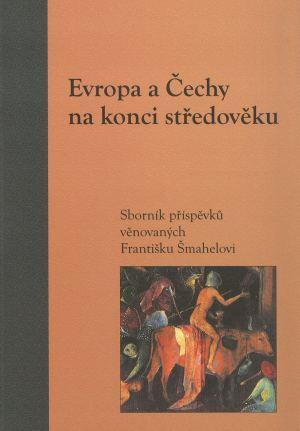 publikace Evropa a Čechy na konci středověku