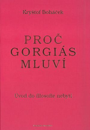 publikace Proč Gorgiás mluví
