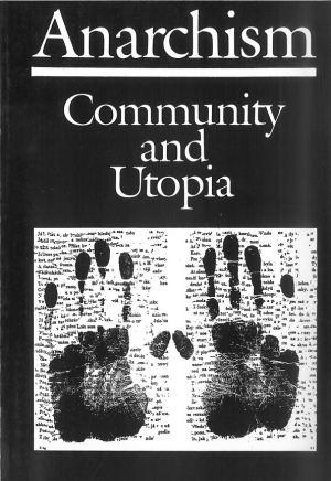 publikace Anarchism: Community and Utopia