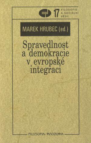 publikace Spravedlnost a demokracie v evropské integraci