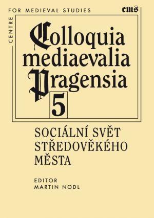 publikace Sociální svět středověkého města