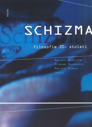 publikace Schizma filosofie 20. století