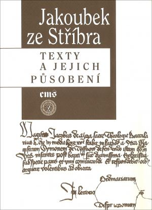 publikace Jakoubek ze Stříbra