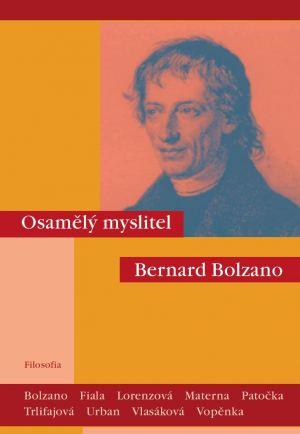 publikace Osamělý myslitel Bernard Bolzano