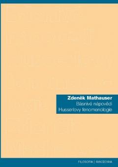 publikace Básnivé nápovědi Husserlovy fenomenologie