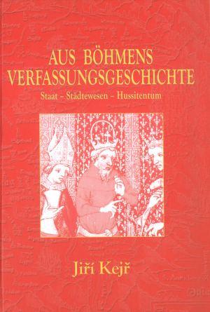 publikace Aus Böhmens Verfasungsgeschihte