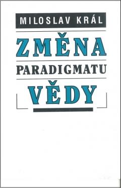 publikace Změna paradigmatu vědy