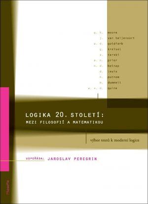 publikace Logika 20. století: mezi filosofií a matematikou