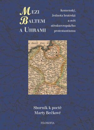 publikace Mezi Baltem a Uhrami