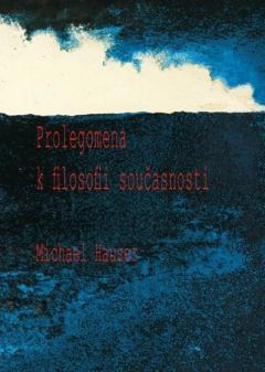 publikace Prolegomena k filosofii současnosti