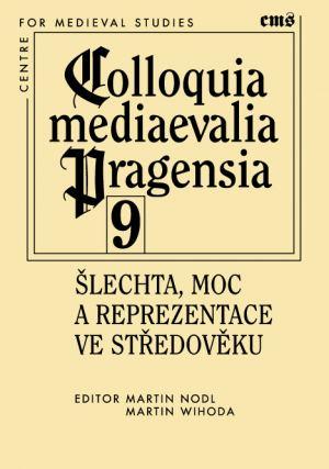 publikace Šlechta, moc a reprezentace ve středověku