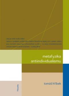 publikace Metafyzika antiindividualismu