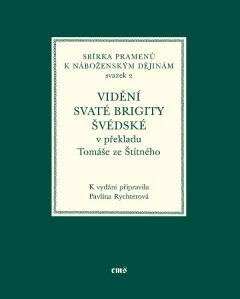 publikace Vidění svaté Brigity Švédské v překladu Tomáše ze Štítného