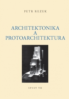 publikace Architektonika a protoarchitektura