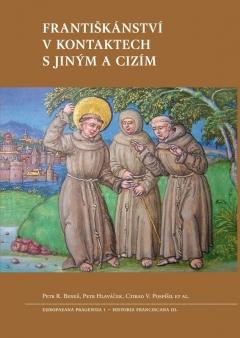 publikace Františkánství v kontaktech s jiným a cizím