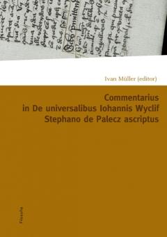 publikace Commentarius in De universalibus Iohannis Wyclif Stephano de Palecz ascriptus