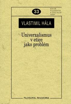 publikace Univerzalismus v etice jako problém