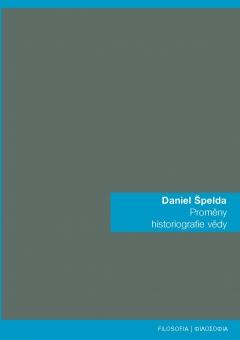 publikace Proměny historiografie vědy