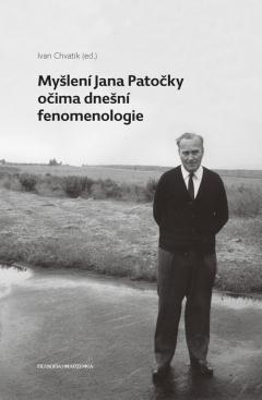 publikace Myšlení Jana Patočky očima dnešní fenomenologie