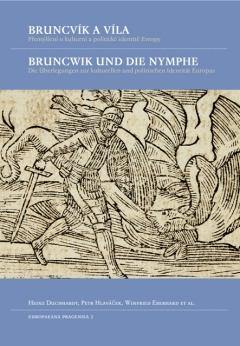 publikace Bruncvík a víla / Bruncwik und die Nymphe