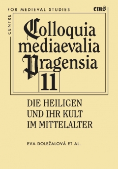 publikace Die Heiligen und ihr Kult im Mittelalter
