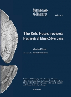 publikace The Kelč Hoard revised: Fragments of Islamic Silver Coins