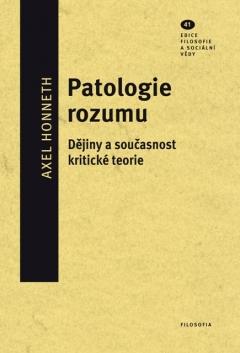 publikace Patologie rozumu