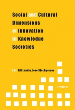 publikace Social and Cultural Dimensions of Innovation in Knowledge Societies