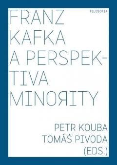 publikace Franz Kafka a perspektiva minority