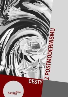 publikace Cesty z postmodernismu