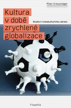 publikace Kultura v době zrychlené globalizace