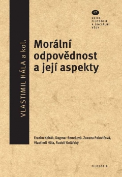 publikace Morální odpovědnost a její aspekty