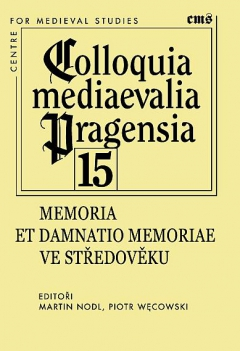 publikace Memoria et damnatio memoriae ve středověku