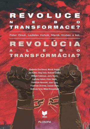 publikace Revoluce nebo transformace? Revolúcia alebo transformácia?