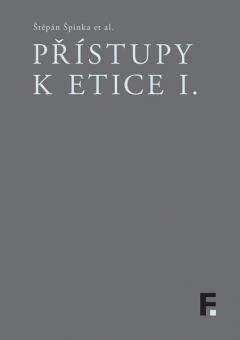 publikace Přístupy k etice I.