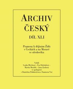 publikace Prameny k dějinám Židů v Čechách a na Moravě ve středověku od počátků do roku 1347