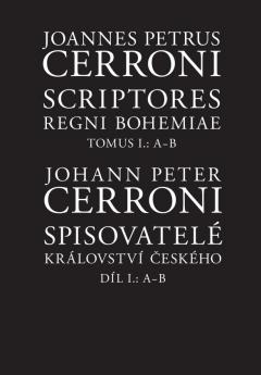 publikace Scriptores regni Bohemiae / Spisovatelé Království českého I, A–B