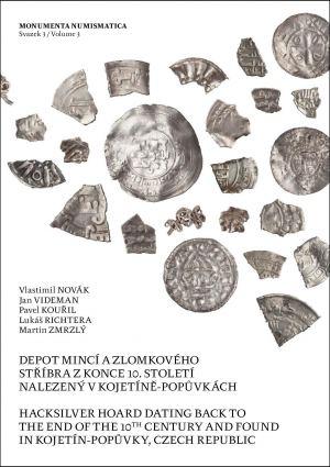 publikace Depot mincí a zlomkového stříbra z konce 10. století nalezený v Kojetíně–Popůvkách