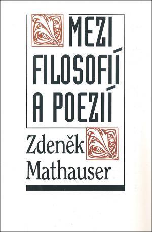 publikace Mezi filosofií a poezií