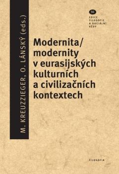 publikace Modernita/modernity v eurasijských kulturních a civilizačních kontextech