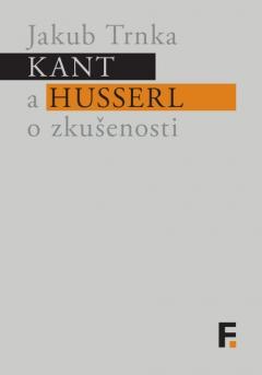 publikace Kant a Husserl o zkušenosti